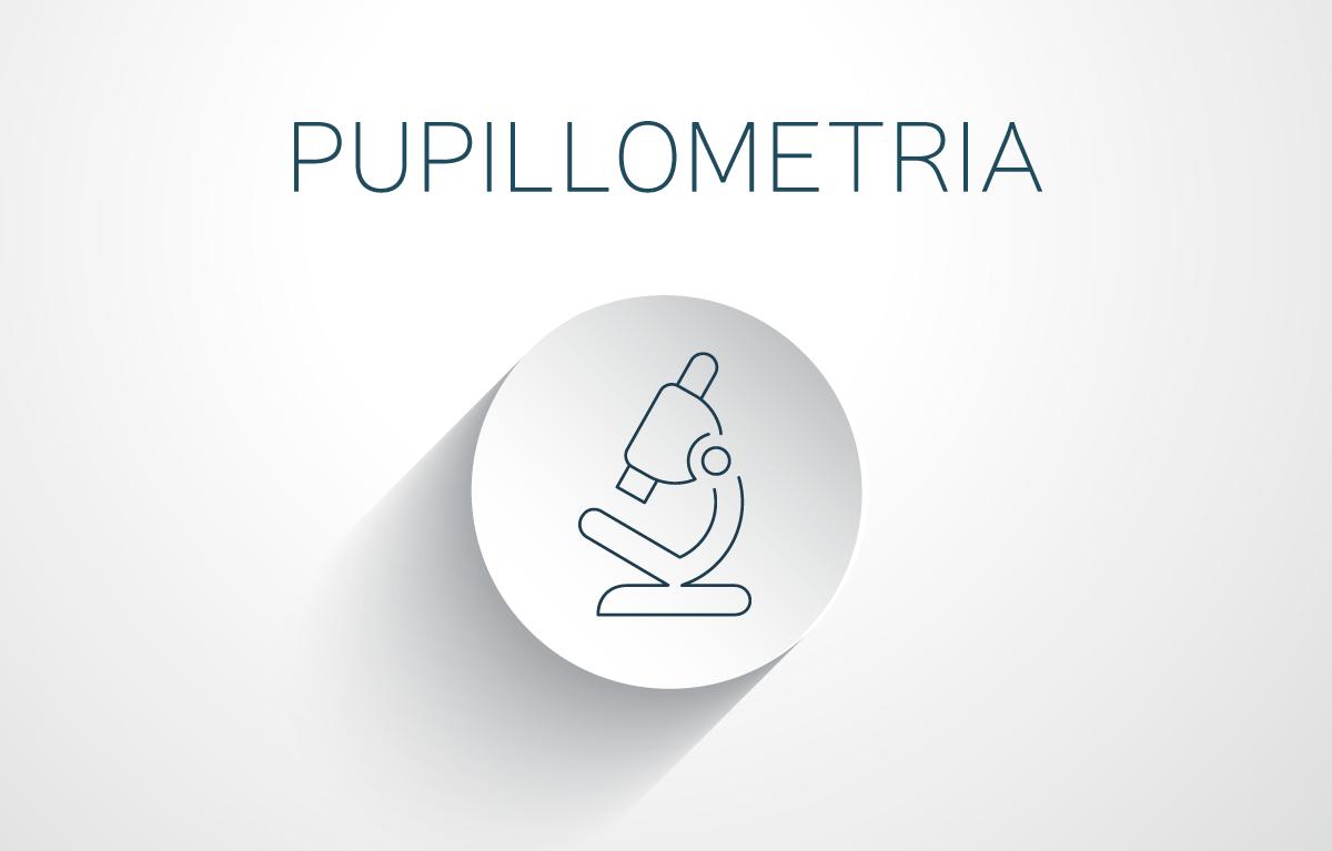 Pupillometria