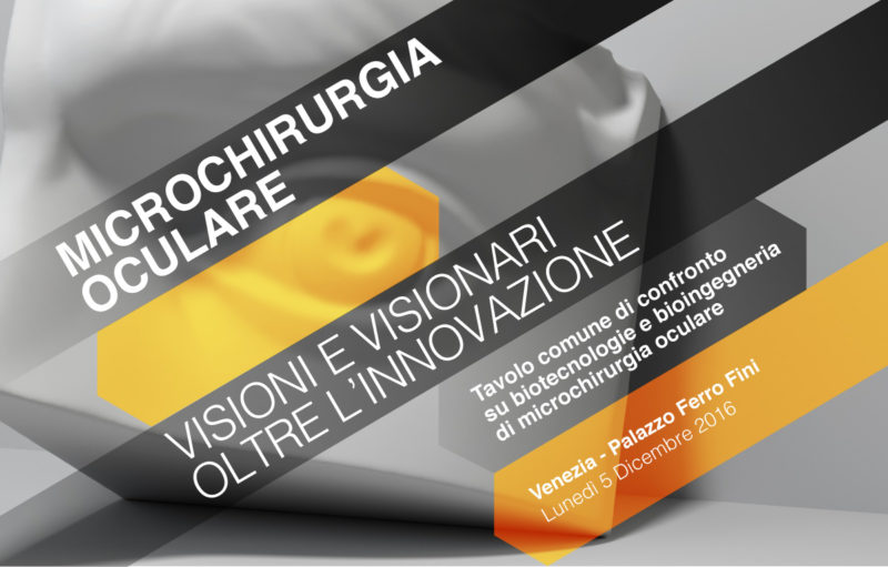 Microchirurgia oculare. Visioni e visionari oltre l'innovazione.
